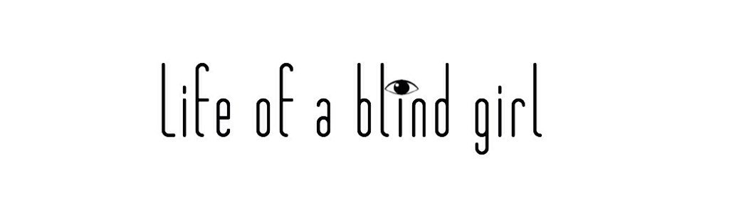 life of a blind girl logo